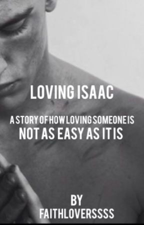 Loving Isaac by FAITHLOVERSSSS
