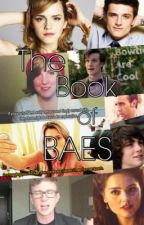 The Book of Baes. by _claimyourself_