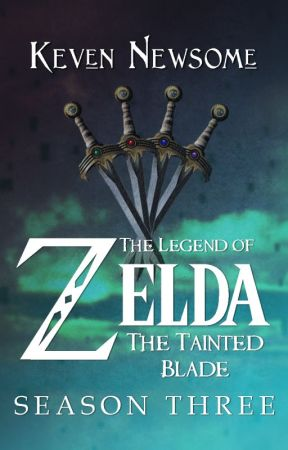 The Legend of Zelda - The Tainted Blade (Season 3) by oliverdking