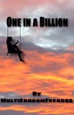 One in a Billion by MultiFandomFreak04