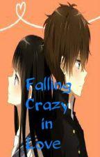 Falling Crazy in Love >.< ♥♥♥~~~ by Nakashima22Desu