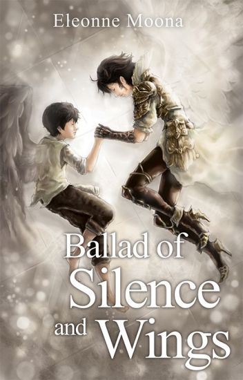 Ballad of Silence and Wings