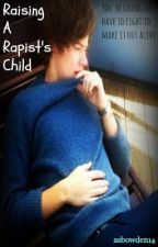 Raising A Rapist's Child (Larry Stylinson) [Book 2;FFMSB Sequel] by asbowden14