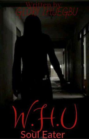 W.H.U by IhuegbuGlory