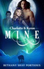 Mine (Published in eBook) AmazonKindle, iBooks, Smashwords, Kobo, Barnes & Noble by BethanyShayPorteous