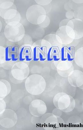 HANAN  by Striving_Muslimah