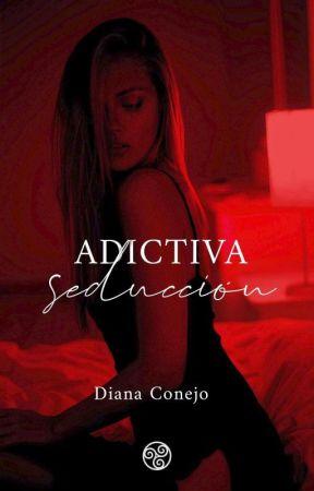 ADICTIVA Y PELIGROSA SEDUCCIÓN,  SAGA CARICIAS PECAMINOSAS  by Dianacp18