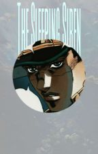 The Sleeping Siren (Jotaro X Reader) by browhatsup20