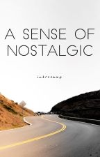 A Sense of Nostalgic (Sequel)    Brad Simpson (The Vamps) Fanfiction by introvamp