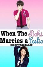 When The Beki Marries a Leslie  by SecretFangirlAko