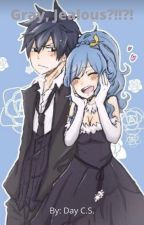 Gray, Jealous?!!?! (Gruvia Love-Story) by ShipWriter_Forever