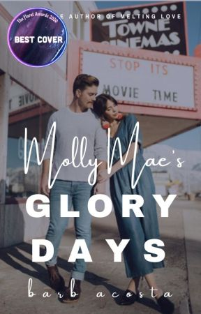 Molly Mae's Glory Days by See_Barb_Write