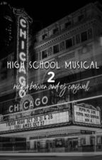 High School Musical 2 (RJ AU) by caitlinesmewilliams