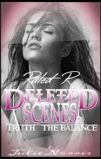 Deleted Rated R Scenes: TRUTH by julienorris