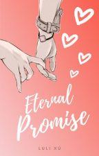 Eternal Promise (A White Snake Retelling) - NOV 2020 by LuliWrites