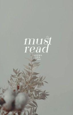 Đọc truyện 𝐌𝐔𝐒𝐓 𝐑𝐄𝐀𝐃   Phong Vân Tình