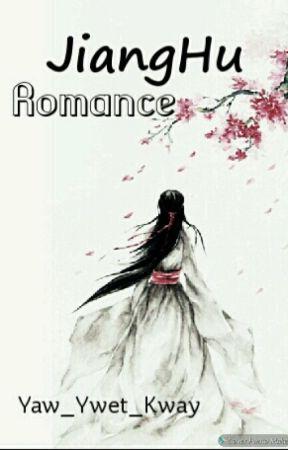JiangHu Romance by Yaw_Ywet_Kway