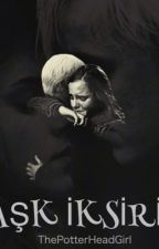 Aşk İksiri (Dramione) by ThePotterHeadGirl