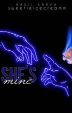 She's Mine [SU] by Aceaylaaa