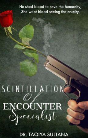 Scintillation Of Encounter Specialist. by Dr_Taqiya_Author
