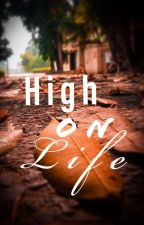 High On Life!  by Shagun_SV1