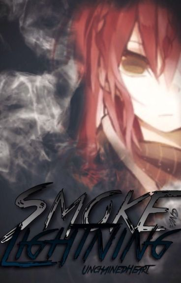 Smoke and Lightning (A Naruto Fanfiction) [Complete]