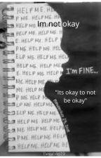 I'm Not Okay by Bexaboo19