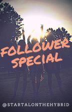 40 Follower Special! by StarTalonTheHybrid