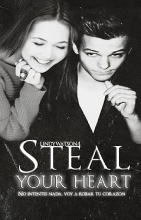Steal Your Heart [Louis Tomlinson] by LindyWatson4