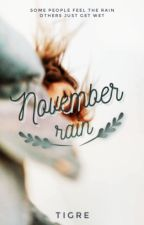 November rain  by tattoedonmychest