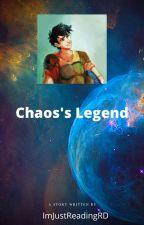 Chaos's Legend (Percy Jackson Betrayed) by ImjustreadingRD
