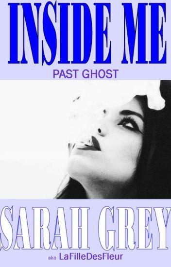 Inside me: Past Ghost. (EN)