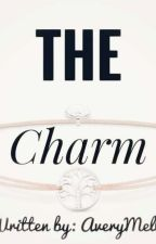 The Charm by AveryMells