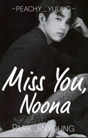 Miss You , Noona by cloudyoshii
