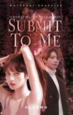 Submit To Me [L.K.] by olusmg