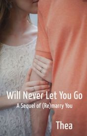 Will Never Let You Go by AntheaFeather