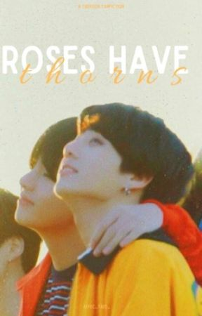 Roses Have Thorns | Taekook by affec_taed_