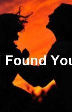 I found you by SofiaMachado4