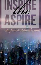 INSPIRE THE ASPIRE by aspiryfish
