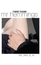 Mr. Hemmings by 5sos_saved_us_all