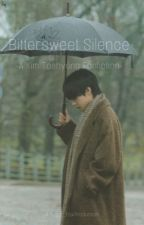 Bittersweet Silence |KTH Fanfiction| by Suga__Fox