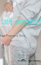 Life Unexpected. (A Teen Pregnancy Story) by ecameronx