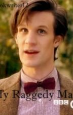 My Raggedy Man (Doctor Who Fanic) by bookwriter12