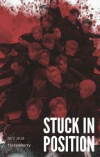 Stuck In Position | NCT by tbznewberry