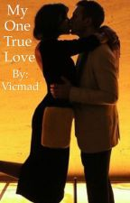 My One True Love by VICMAD