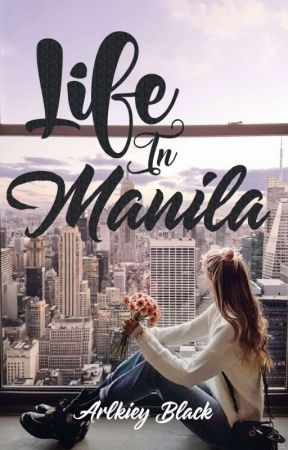 LIFE IN MANILA (ongoing) by ArlkieyBlack