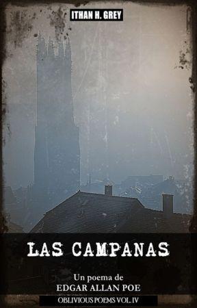 Las Campanas, de Edgar A. Poe [Colección «Oblivious Poems», Vol. IV] by ithanhgrey