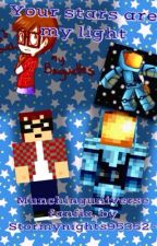 Your Stars are My Light (MunchingUniverse Fan fiction) by StormyNights95352