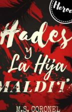 Hades Y La Hija Maldita © by MSCoronelOk