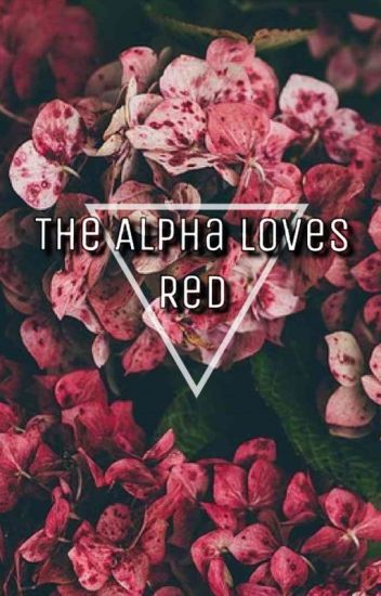 The Alpha Loves Red